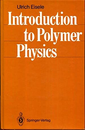 Introduction to Polymer Physics: Eisele, Ulrich