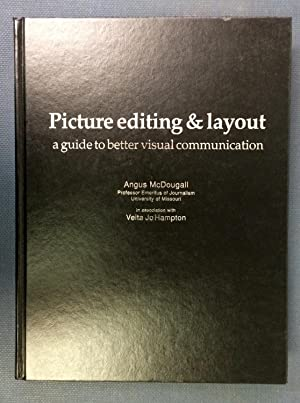 Picture Editing and Layout: A Guide to: McDougall, Angus; Hampton,