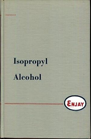 Isopropyl Alcohol: Hatch, Lewis F.