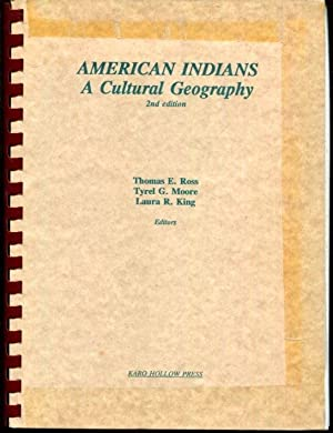 American Indians A Cultural Geography 2nd