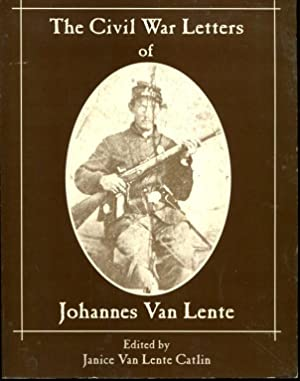 The Civil War letters of Johannes Van Lente