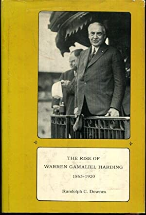 The Rise of Warren Gamaliel Harding, 1865-1920