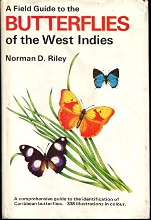 A field guide to the butterflies of: Riley, Norman Denbigh