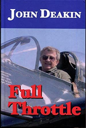 Full Throttle: Deakin, John R.