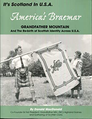 America's Braemar: Grandfather Mountain and the Revival of Scottish Identity in the U.S.