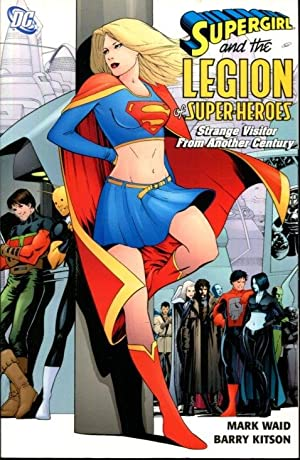 Supergirl and the Legion of Super-Heroes Vol. 3: Strange Visitor from Another Century