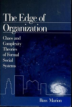 The Edge of Organization: Chaos and Complexity: Marion, Russ