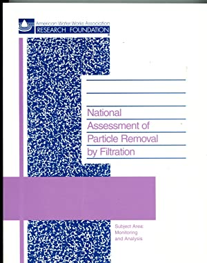 National Assessment of Particle Removal by Filtration