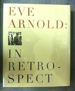 Eve Arnold: In Retrospect: Arnold, Eve