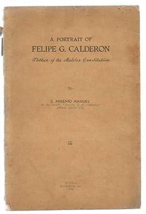 A Portrait of Felipe G Calderon -: Manuel, E Aesenio