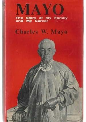 Mayo - the story of my family: Mayo, Charles W