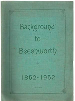 Background to Beechworth 1852-1952