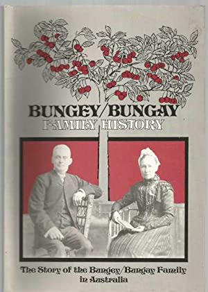Bungey/Bungay Family History - in Australia