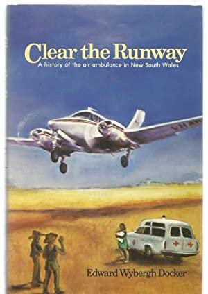 Clear the Runway - History of air ambulance in New South Wales - author signed