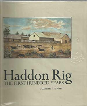 Haddon Rig The First Hundred Years - includes a letter and a postcard to noted historian Philip G...