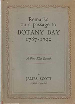 Remarks on a Passage to Botany Bay 1787-1792 - A First Fleet Journal