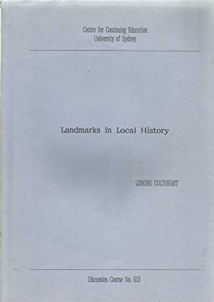Landmarks in Local History - Discussion Course No 513 -