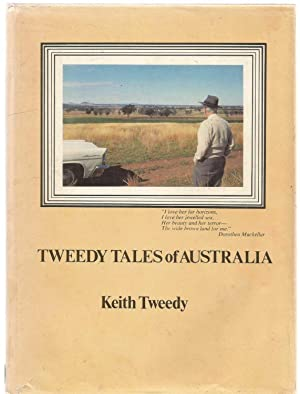 Tweedy Tales of Australia. Inscribed by author: Keith Tweedy