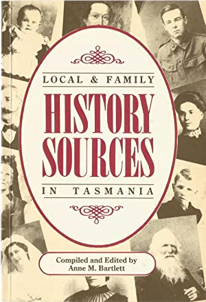 Local & Family History Sources in Tasmania