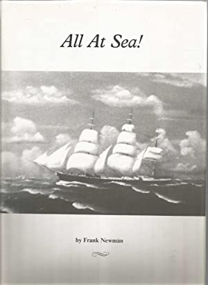 All At Sea (family history of Franklins, Newmans, Procters, Mumfords & Tregarthens)