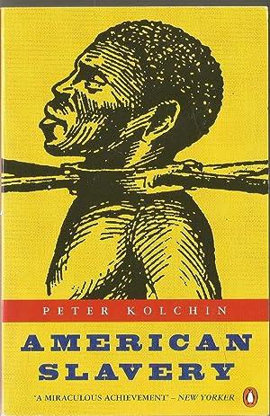 American Slavery: Peter Kolchin