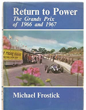 Return to Power - The Grands Prix: Michael Frostick