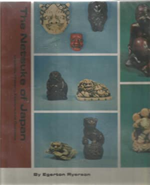The Netsuke of Japan - legends, history,: Egerton Ryerson