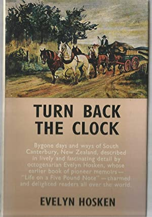 Turn Back the Clock - South Canterbury New Zealand
