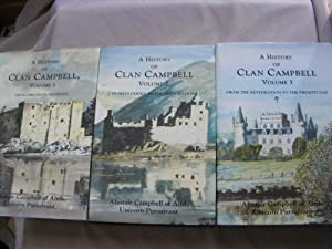 A History of Clan Campbell:3 Volume set: Alastair Campbell of