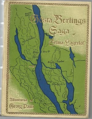 Gosta Berlings Saga Illustrated Av Georg Pauli: Lagerlof, Selma