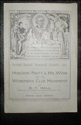 Hodgson Pratt & his work for the Workmen's Club Movement. Second annual memorial lecture, 1913.