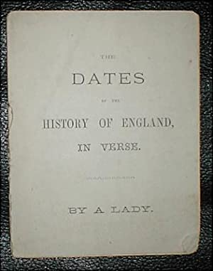 The dates of the history of England, in verse. By a lady.