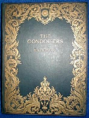 The Gondoliers, or, The King of Barataria.: GILBERT, W. S.;