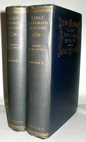 Early Victorian England 1830-1865. (2 Vols.)