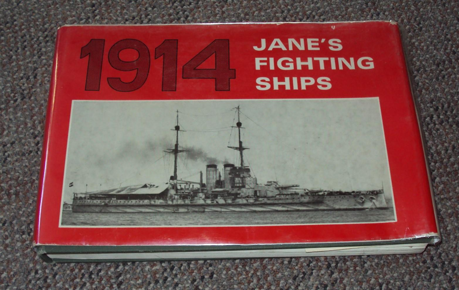 Jane's Fighting Ships 1914: Jane, Fred T.