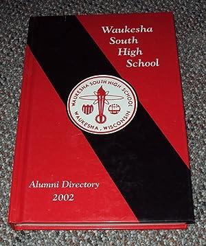 Waukesha South High School Alumni Directory 2002
