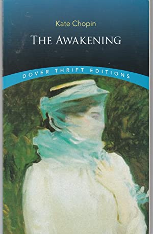 The Awakening (Dover Thrift Editions): Kate Chopin