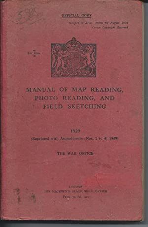 Manual of Map Reading, Photo Reading and: The War Office