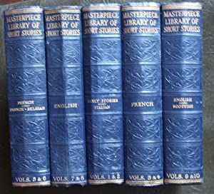 THE MASTERPIECE LIBRARY OF SHORT STORIES : Part Set of 6 Double Volumes, Nos 1 to 10 + 13 & 14 ( ...