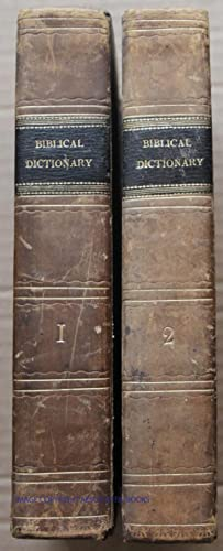 A DICTIONARY OF THE HOLY BIBLE: Containing: Brown, John (Rev)