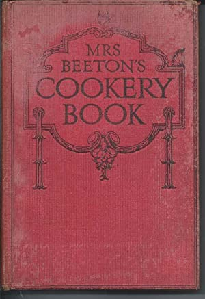 MRS BEETON'S COOKERY BOOK : with Sections: Beeton, Mrs
