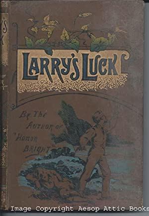 Larry's Luck ( By the Author of