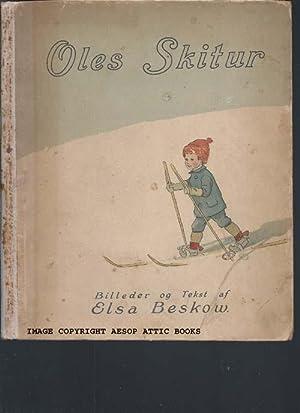 OLES SKITUR : Billeder Og Tekst Af Elsa Beskow: Beskow, Elsa