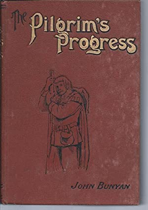 The Pilgrim's Progess :With Forty-Seven Illustrations By: Bunyan, John &