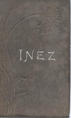 INEZ : a Tale of the Alamo: Wilson, Augusta J.
