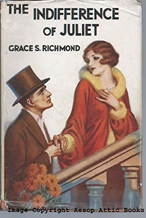 The Indifference of Juliet: Richmond, Grace S.
