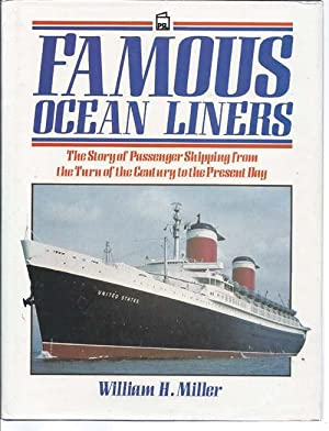 Famous Ocean Liners : The Story of: Miller, William H.