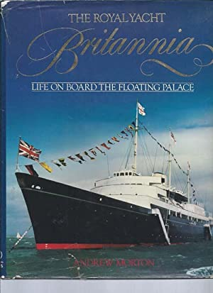 The Royal Yacht Britannia L Life on: Morton, Andrew