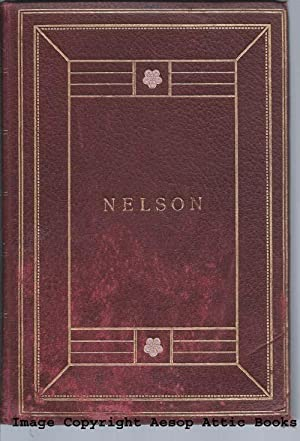 THE LIFE OF NELSON : With Maps, Plans and Other Illustrations ( Oxford Edition )