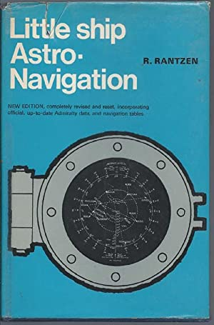 Little Ship Astro-Navigation. New Edition: Rantzen